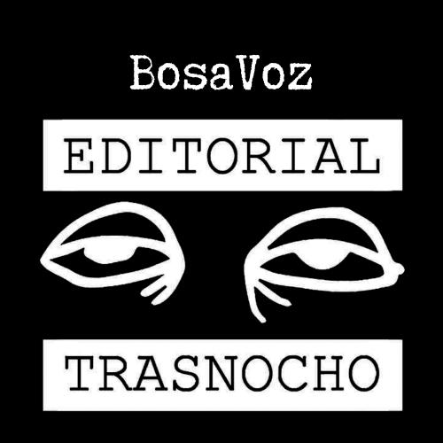 BosaVoz - Editorial Trasnocho